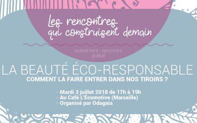 Rencontre #3 : la beauté éco-responsable