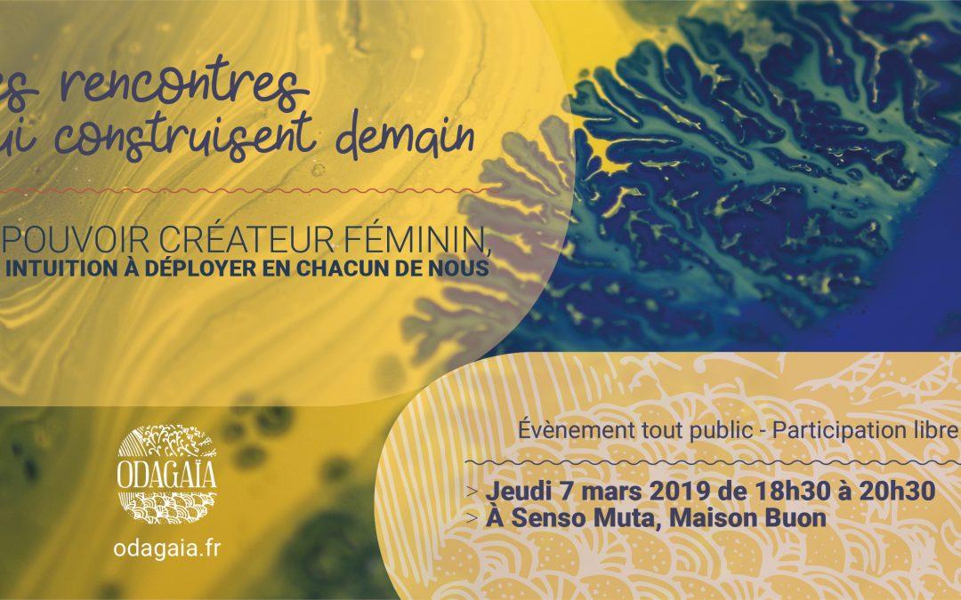 Rencontre #8 : le pouvoir créateur féminin